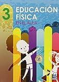 Educación física en el aula. 3 (Educación Física / Pedagogía / Juegos)
