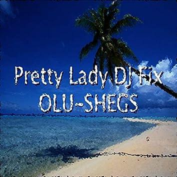 Pretty Lady DJ Fix