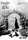 Under the Rose 春の賛歌 第37話 #4 【先行配信】 Under the Rose 《先行配信》 (バーズコミックス)