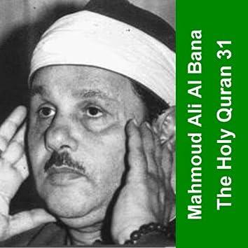 The Holy Quran - Cheikh Mahmoud Al Bana 31