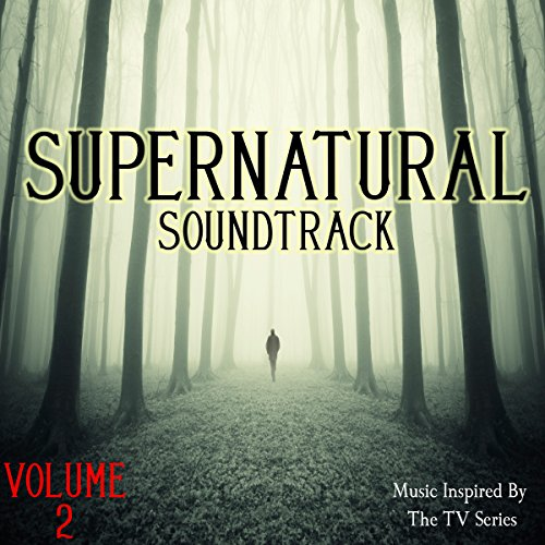 Supernatural Soundtrack, Vol. 2 (Music Inspired by the TV Series)