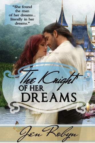 Book: The Knight of Her Dreams (Dragons and Dreamphasers) by Jen Robyn