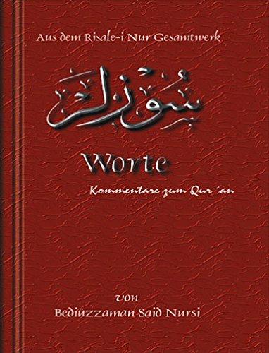 Worte (Kommentare Zum Qur'an 13)