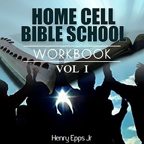 Home Cell Bible Study Workbook, Christian Faith, Volume 1 cover art