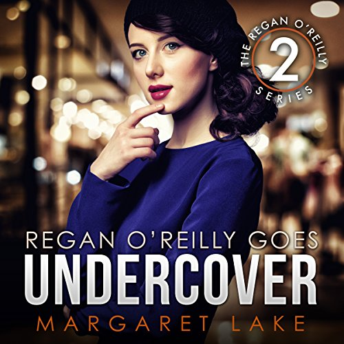 Regan O'Reilly, PI, Goes Undercover cover art