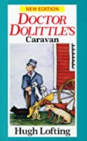 Dr. Dolittle's Caravan (Red Fox Older Fiction)