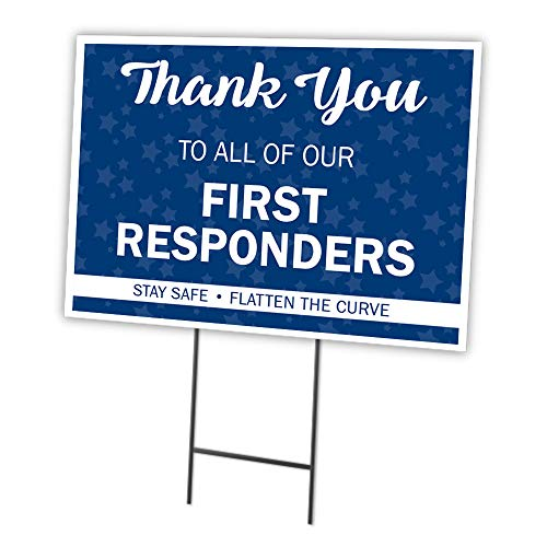 SignMission Thank You to All of Our First Responders 12' X 16' Yard Sign & Stake | Protect Your Business, Municipality, Home & Colleagues | Made in The USA (OS-NS-C-1216-25335)