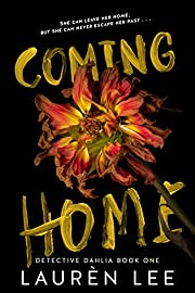 Coming Home (Detective Dahlia Book 1)