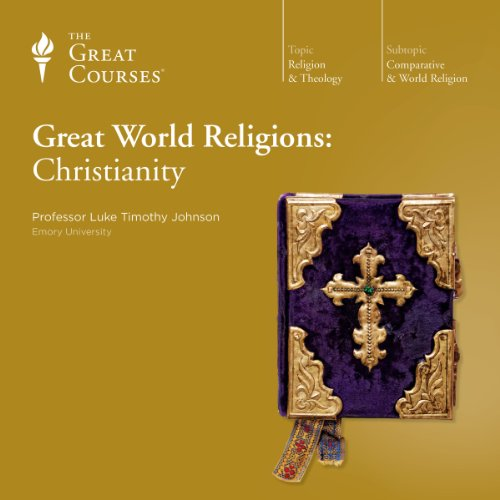 Great World Religions: Christianity audiobook cover art