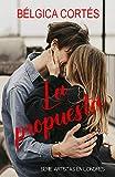 La propuesta (Artistas en Londres nº 2) (Spanish Edition)