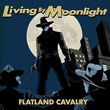 Living by Moonlight