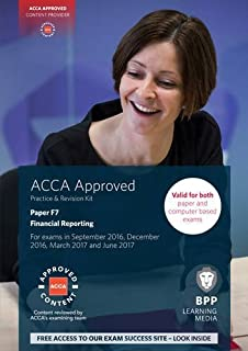 ACCA F7 Financial Reporting: Practice and Revision Kit by BPP Learning Media (2016-02-01)