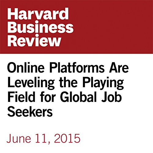 Online Platforms Are Leveling the Playing Field for Global Job Seekers copertina