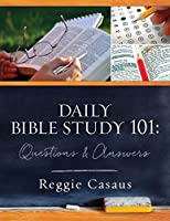 Daily Bible Study 101: Questions & Answers