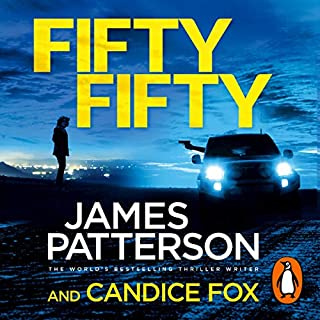 Fifty Fifty     Harriet Blue, Book 2              By:                                                                                                                                 James Patterson                               Narrated by:                                                                                                                                 Federay Holmes                      Length: 9 hrs and 11 mins     59 ratings     Overall 4.2