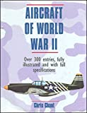 Aircraft of World War Two (Expert Guide S.) - Christopher Chant
