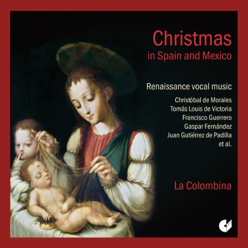 Christmas in Spain and Mexico-Renaissance Vocal