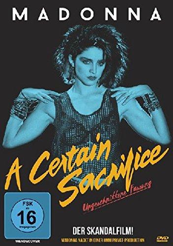 Madonna - A certain sacrifice - Ungeschnittene Fassung
