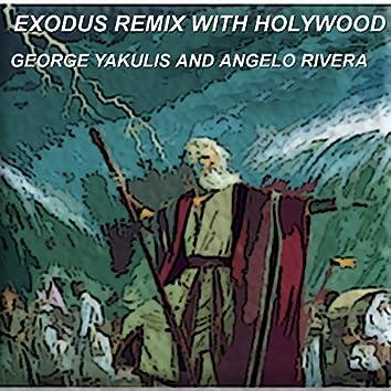 Exodus Remix with Holywood