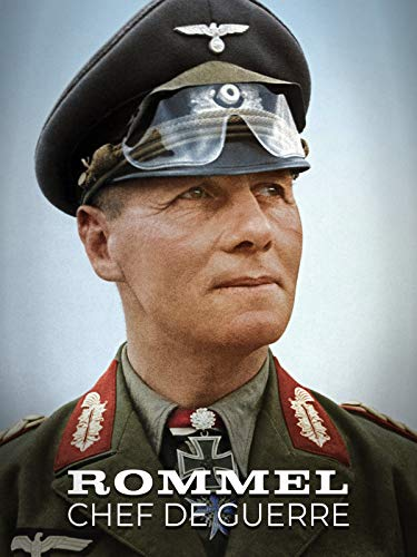 Rommel, chef de guerre