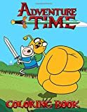 Adventure Time Coloring Book: 50+ completely unique Adventure Time Coloring Book!...