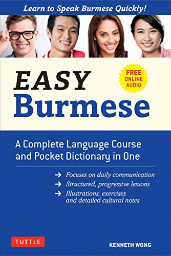 Easy Burmese: A Complete Language Course and Pocket Dictionary in One (Fully Romanized, Free Online Audio and English-Burmese and Burmese-English Dictionary) (Easy Language Series)