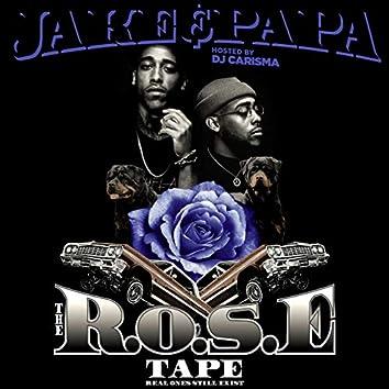 The R.O.S.E Tape