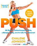 PUSH (Enhanced Edition): 30 Days to Turbocharged Habits, a Bangin' Body, and the Life You Deserve! (English Edition)