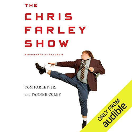 The Chris Farley Show     A Biography in Three Acts              Written by:                                                                                                                                 Tom Farley,                                                                                        Tanner Colby                               Narrated by:                                                                                                                                 Therese Plummer,                                                                                        L. J. Ganser,                                                                                        Mark Boyett                      Length: 9 hrs and 51 mins     8 ratings     Overall 4.9