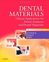 By Carol Dixon Hatrick - Dental Materials: Clinical Applications for Dental Assistants and Dental Hygienists: 2nd (second)...