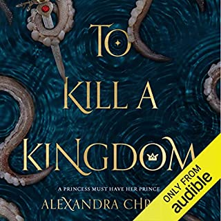 To Kill a Kingdom audiobook cover art
