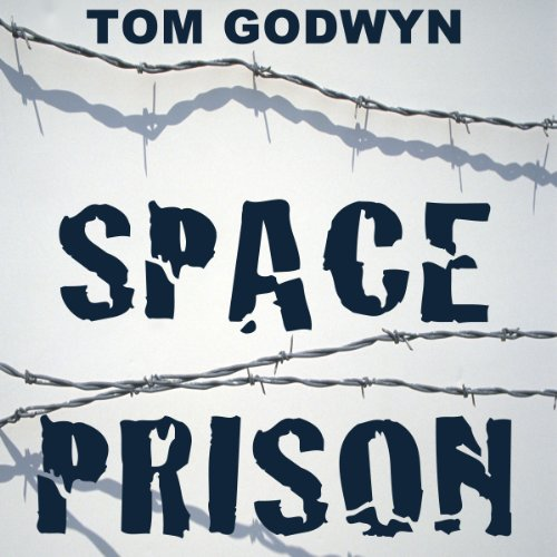 Space Prison Audiobook By Tom Godwyn cover art