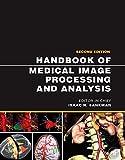 Handbook of Medical Image Processing and Analysis (Academic Press Series in Biomedical Engineering) (English Edition)