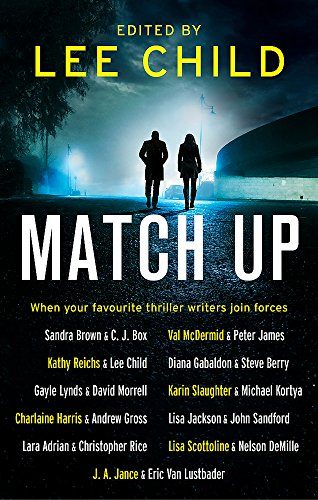 Match Up: Edited by Lee Child