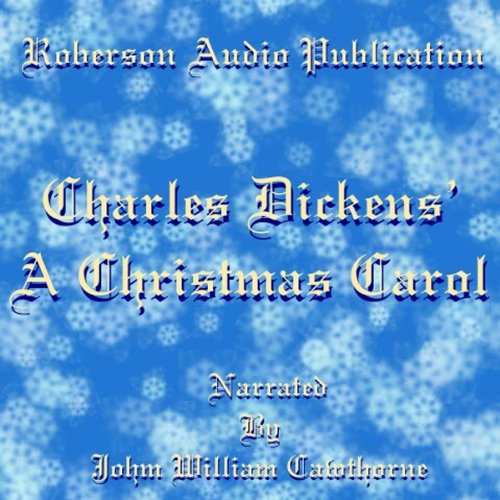 A Christmas Carol [Roberson Audio Version] audiobook cover art