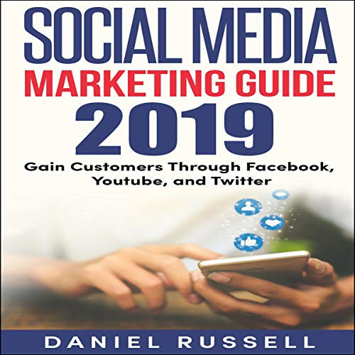 Social Media Marketing Guide 2019 audiobook cover art