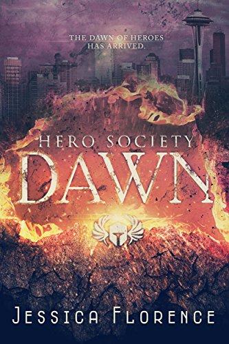 Dawn (Hero Society Book 1) (English Edition)