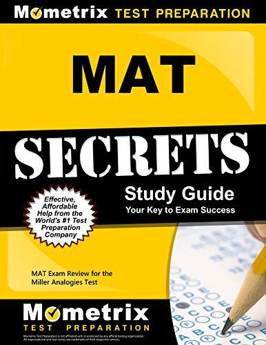 MAT Secrets Study Guide: MAT Exam Review for the Miller Analogies Test
