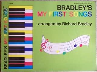 Bradley's My First Songs (Five Finger Pattern Piano)