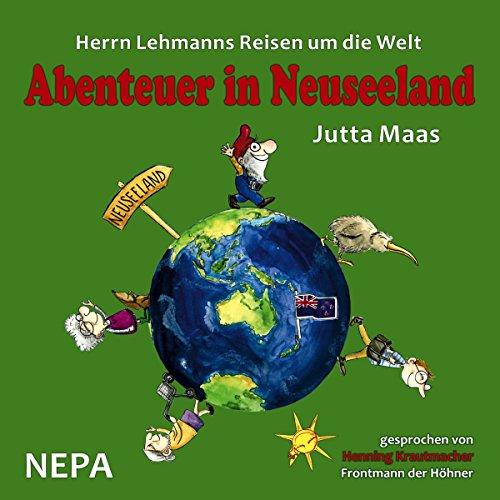 Abenteuer in Neuseeland (Herrn Lehmanns Reisen um die Welt 2) Titelbild