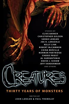 Cover of Creatures: Thirty Years of Monsters