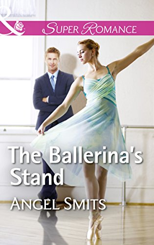 The Ballerina's Stand (Mills & Boon Superromance) (A Chair at the Hawkins Table, Book 4) (English Edition)
