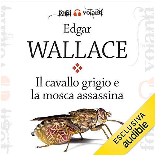 Il cavallo grigio e la mosca assassina cover art