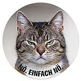 Aufkleber Katze Nö. Einfach nö. I rund Ø 10 cm I für Laptop Kühlschrank Tür I Sticker mit Spruch I lustig frech witzig wetterfest I dv_617