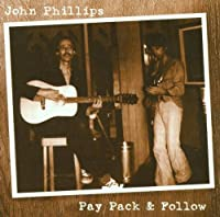 Pay Pack & Follow by John Phillips (2001-04-23)