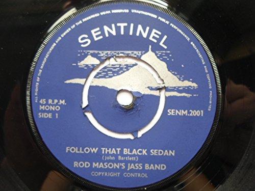 Mason, Rod & His Jass Band Follow That Black Sedan 7' Sentinal SENM 2001 EX1970s