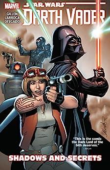 Star Wars: Darth Vader Vol. 2: Shadows and Secrets (Darth Vader (2015-2016)) by [Kieron Gillen, Adi Granov, Salvador Larroca]