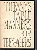 TIFFANY TABLE MANNERS
