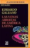 Las Venas Abiertas de América Latina...