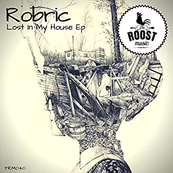 Lost In My House Ep